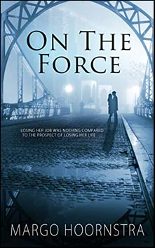 ON THE FORCE, Brothers in Blue Series Book 2