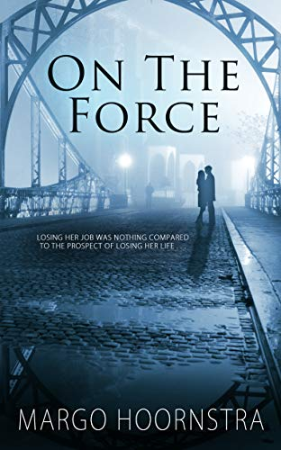 On the Force (Brothers in Blue – Book 2)